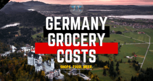 german supermarkets, food price Germany, Germany grocery costs, arboursabroad