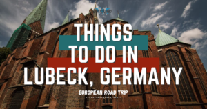 Things to do in Lubeck Germany, Lubeck, Holstentor, arboursabroad